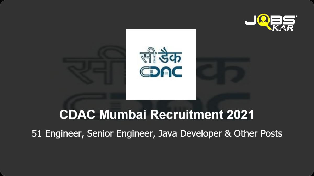 CDAC Mumbai Recruitment 2021: Apply Online for 51 Engineer, Senior Engineer, Java Developer, Test Engineer, Senior Java Developer,  Senior DevOps Engineer, Database Engineer, DevOps Engineer & Other Posts