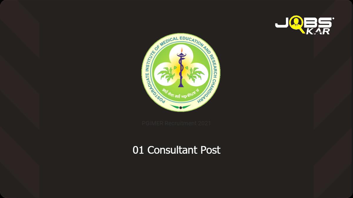 PGIMER Recruitment 2021: Apply Online for Consultant  (Epidemiology) Post Post