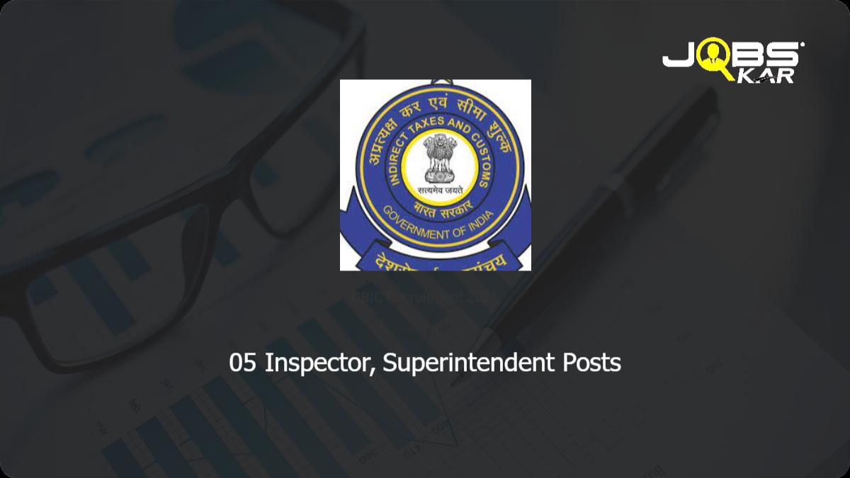 CBIC Recruitment 2021: Apply for Inspector, Superintendent Posts