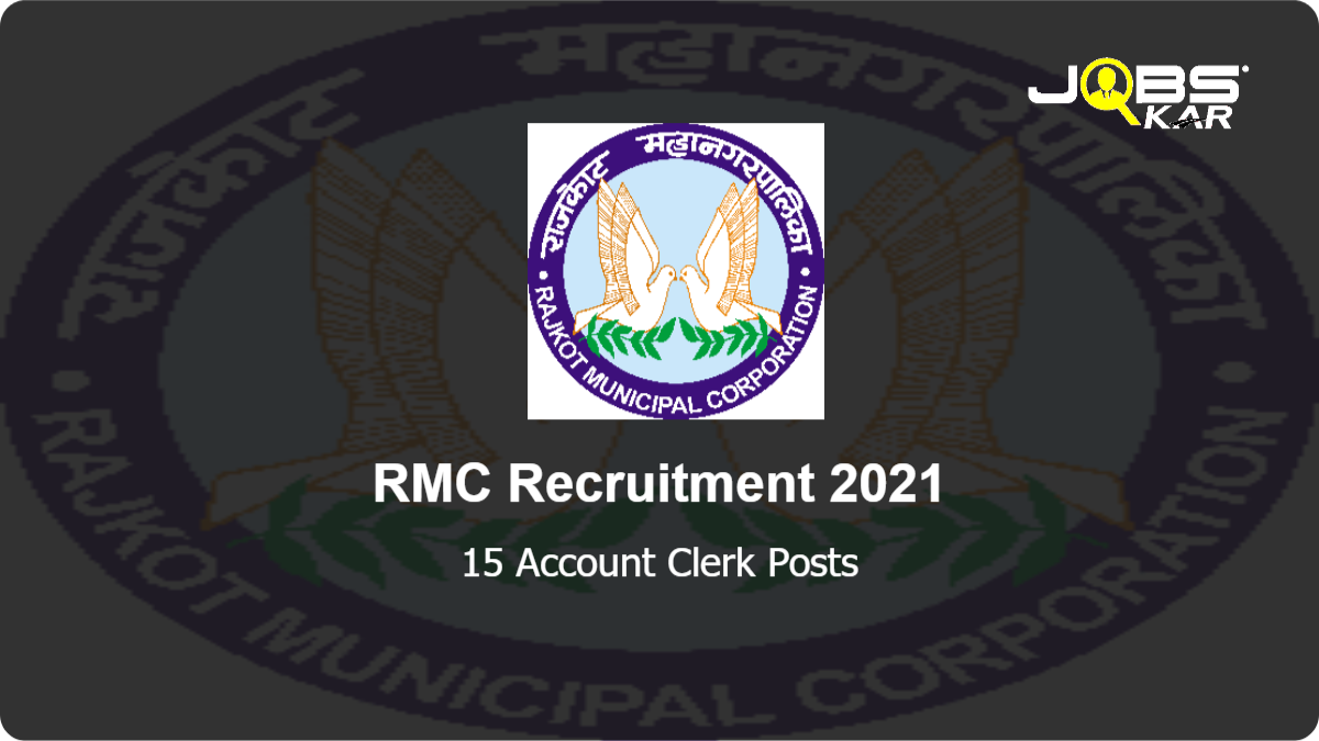 RMC Recruitment 2021: Apply Online for 15 Account Clerk Posts
