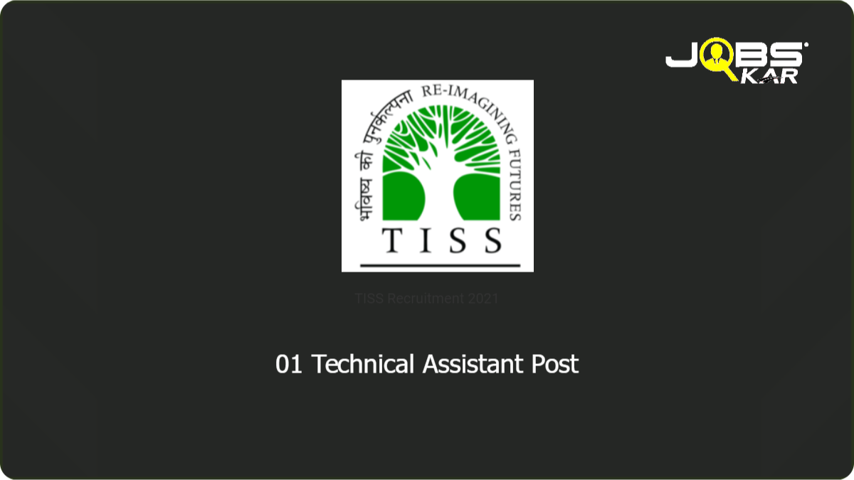 TISS Recruitment 2021: Apply Online for Technical Assistant Post