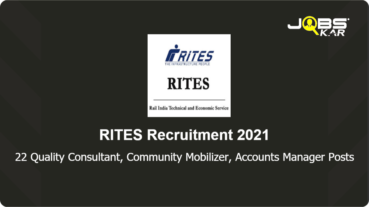 RITES Recruitment 2021: Apply Online for 22 Quality Control/ Material Engineer, Planning Engineer, SHE Expert Posts