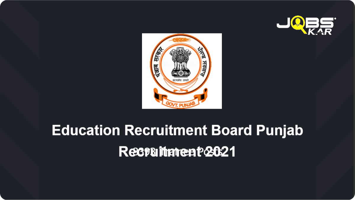 Education Recruitment Board Punjab Recruitment 2021: Apply Online for 8393 Pre Primary Teacher Posts