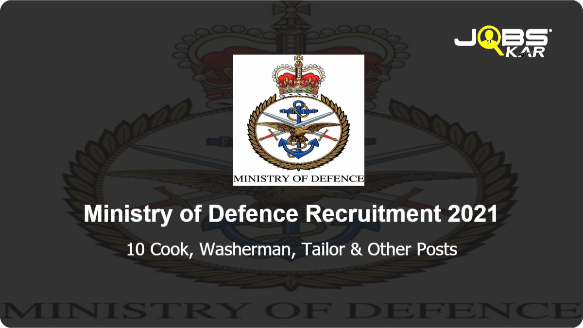 Ministry of Defence Recruitment 2021: Apply for 10 Cook, Washerman, Tailor, Barber Posts