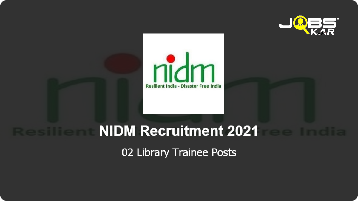 NIDM Recruitment 2021: Apply Online for Library Trainee  Posts