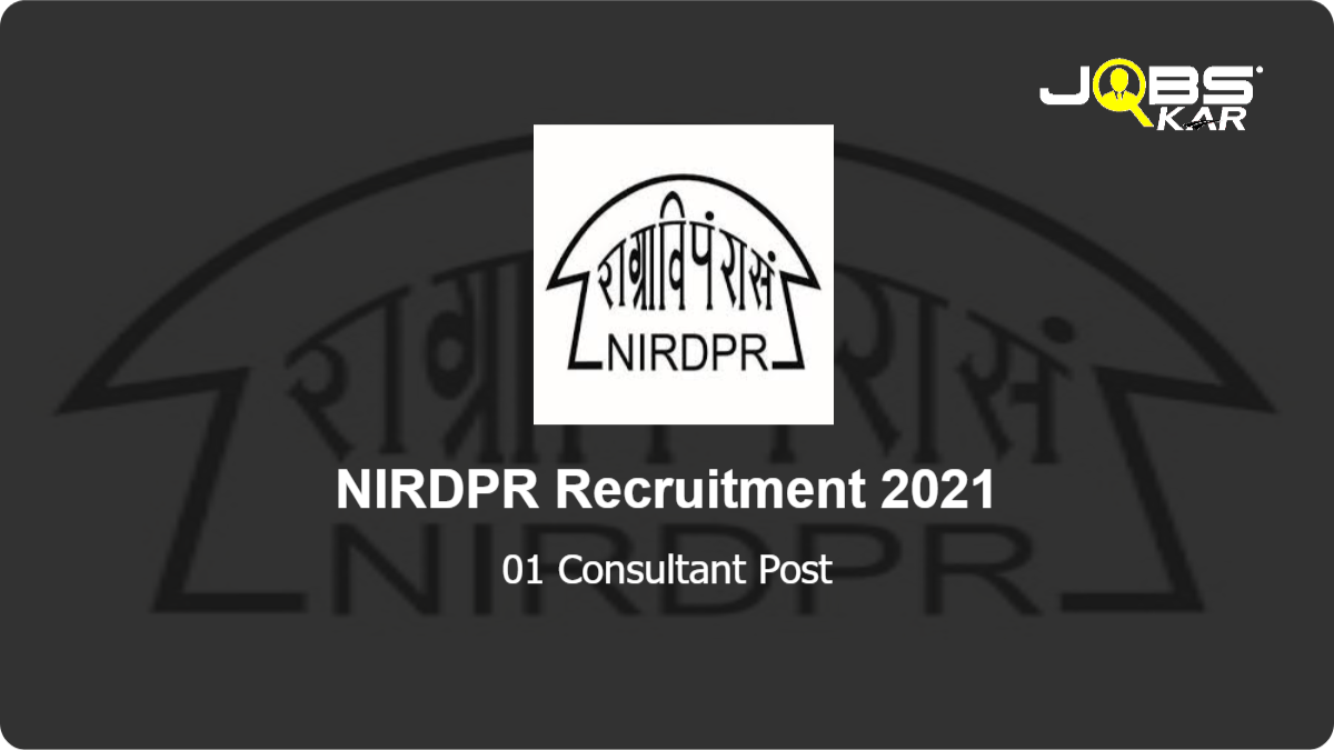 NIRDPR Recruitment 2021: Apply Online for Consultant Post