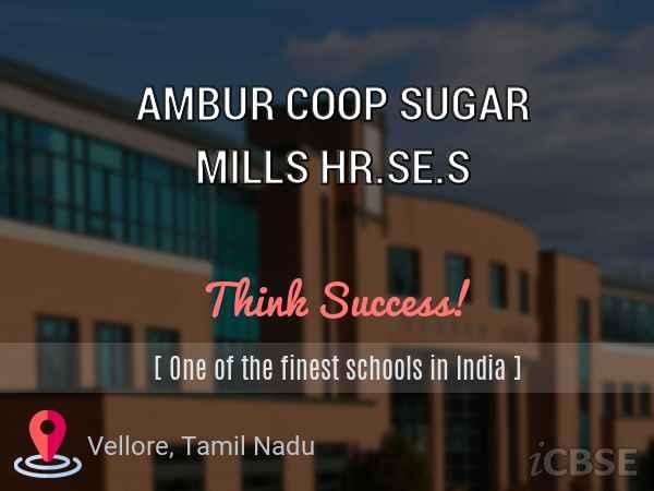 Ambur Coop Sugar Higher Secondary School
